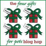 The 4 Gifts for Pets Blog Hop: Gifts Pets Want, Need, Wear, and Eat